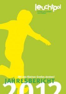 Arbeitsprobe ROTER FADEN-PR - Leuchtpol Jahresbericht 2012